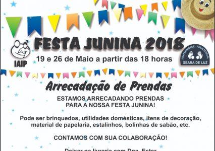 FESTA JUNINA 2018 – ARRECADAÇÃO DE PRENDAS