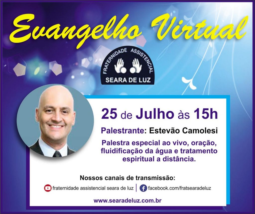 Nosso evangelho desse sábado, 25.07 as 15hs teremos o palestrante Estêvão Camolesi.